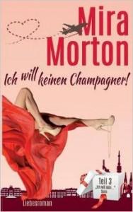 Mira Morton-Ich will keinen Champagner