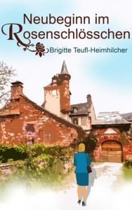 Cover Neubeginn_im_Rosenschloesschen