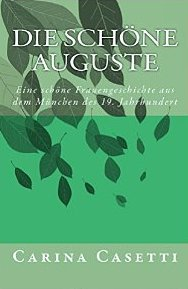 schöne Auguste