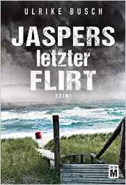 Ulrike Busch-Jaspers letzter Flirt